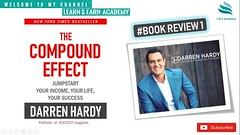The Compound Effect by Darren Hardy    Book Review    Best Motivational Book    (learnearnacademy) Tags: the compound effect by darren hardy    book review best motivational