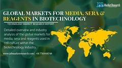 global-markets-for-media-sera-and-reagents-in-biotechnology (shrutikajsb) Tags: jsbmarketresearch marketresearchreport marketformedia serandreagents biotechnology