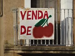 (Joan Pau Inarejos) Tags: vendadecireres cirera cireres cereza cerezas cherry cherries cherrys fruta fruto fruit venda venta for sale cartell cartel balcó balcón begues baixllobregat catalunya