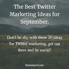 Don't be shy with these 20 ideas for Twitter marketing, get out there and be social! https://buff.ly/2MmgIFS #twittermarketing #twittermarketingtips #twittermarketinginbangla #twittermarketingstrategies #twitterposts #twitterweek #twittermarketing #twitte (thisismyurlcom) Tags: marketing social media dont be shy with these 20 ideas for twitter get out th