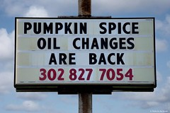 Get 'em before they're   gone.... (Joe Hengel) Tags: getembeforetheyregone lowerslowerdelaware lsd lewes lewesde delaware de fall sign pumpkinspice sussexcounty