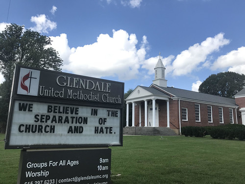 We Believe in the separation of church and hate | Glendale United Methodist Church - Nashville Sign