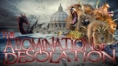 The Abomination of Desolation (prophecylunch) Tags: abominationofdesolation antichrist apocalypse armageddon bibleprophecy danieltheprophet endofdays endoftheworld endtimes jesus lastdays secondcoming sonofperdition worldslastchance yahushua