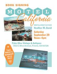 MOTEL CALIFORNIA comes to FRESNO! (hmdavid) Tags: motelcalifornia book signing event fresno california september 2018 flier flyer palmolive vintage antiques store
