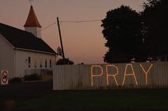PRAY (sirchuckles) Tags: pray sign lights place worship