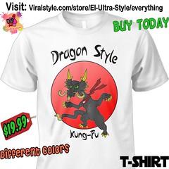 Dragon Style Tshirt (El Ultra Style) Tags: dragon fighting kungfu karate martialarts fire charizard dragonball power anime kung kungs kungfupanda shaolinkungfu kungfuyoga kungfutea kungfumaster kungfulife kungfugirl kungfury mma karatekid karatelife animallovers animalcrossing dragons dragontattoo