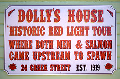 Dolly's House (Anthony Mark Images) Tags: sign writing text dollyshouse palegreenhouse brothel alaska creekstreet usa ketchikan 49thstate history 1919 redroses pistols advertisement