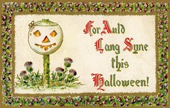 For Auld Lang Syne This Halloween! (Alan Mays) Tags: ephemera postcards greetingcards greetings cards paper printed halloween october31 allhallowseve holidays jackolanterns pumpkins auldlangsyne flowers thistles illustrations borders orange red green gold purple 1909 1900s antique old vintage typefaces type typography fonts