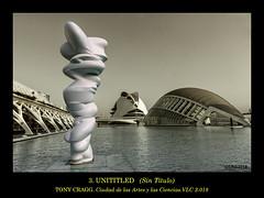 UNITITLED_Sin título (I) (Salvador Ruiz Gómez) Tags: escultura esculturas cac valencia tonycragg fundaciónhortensiaherrero ciudaddelasartesylasciencias