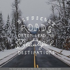 """Difficult roads often lead to beautiful destinations"" #ImageQuotes, #InspirationalQuotes, #LifeQuotes, #MotivationalQuotes #quotes, #dailyquotes, #quotestagram, #quoteoftheday (TheBestLoveQuotes) Tags: instagram quotes"