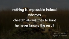 Quotes By Isa Zayed (Quotes By Isa Zayed) Tags: isazayed saccses isazayedgmailcom isa next genration quoted quote quotes cheetah success famous world love life zayed