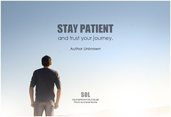Author Unknown Stay patient and trust your journey (symphony of love) Tags: authorunknown patience patiencequote quoteonpatience picturequoteonpatienceandtiming timing righttiming symphonyoflove sol omrekindlingthelightwithin om quotation quote quoteoftheday quotetoliveby quotes qotd inspirationalquote inspirational inspiringquotes inspiration motivationalquotes motivatingquotes motivation dailymotivation dailyinspiration dailyquote potd picturequote picture pictureoftheday pictures