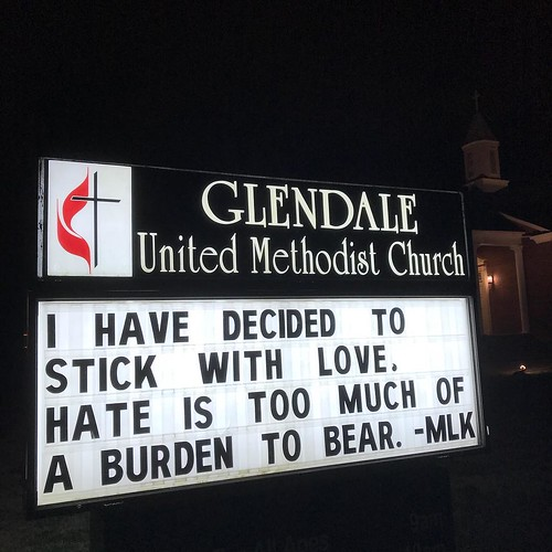 Hate is too much of a burden to bear - MLK  | Glendale United Methodist Church - Nashville Sign