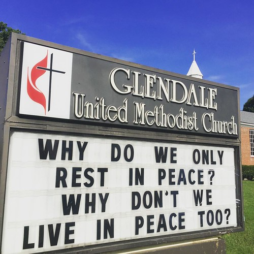 Why do we only rest in peace? Why don't we live in peace too? | Glendale United Methodist Church - Nashville Sign