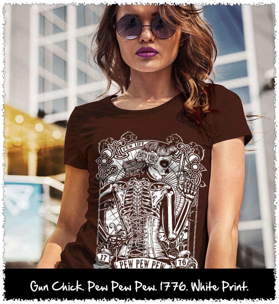 2c1d51a17 Gun Chick. Pew Pew Pew. 1776. White Print. Women's: Gildan Ladies