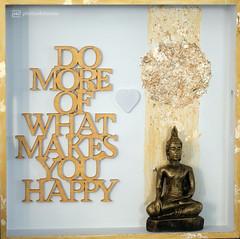 do more of what makes you happy (photos4dreams) Tags: handmade schaukasten setzkasten domoreofwhatmakesyouhappy buddha karma photos4dreams p4d photos4dreamz handgemacht crafts craft