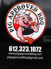 Pig Approved BBQ (rabidscottsman) Tags: scotthendersonphotography pig bbq chicken smokedmeat pigapproved meat food foodtruck pigapprovedbbq sign logo mn minnesota lakevilleminnesota twincities saturday weekend phonenumber iphone appleiphone iphone8