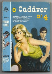 "1961 - O Cadáver Número 4 / The Fatal Foursome - Frank Kane (""The Brazilian 8 Track Museum"") Tags: alceu massini vintage collection pulp fiction noir novel sexy cover fetish johnny liddell blondie tecnoprint ediouro"