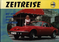 Opel - Zeitreise, Mit Opel durch die 60er; 1999_1, book (World Travel Library - The Collection) Tags: opel 1999 history frontcover car book buch könyv livro libre literature auto worldcars world travel library center worldtravellib automobil papers prospekt catalogue katalog vehicle transport wheels makes model automobile automotive motor motoring drive wagen fahrzeug photos photo photography picture image collectible collectors collection sammlung recueil collezione assortimento colección ads online gallery galeria german deutsche cars documents