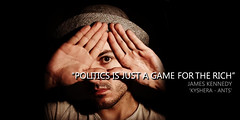POLITICS (JamesKennedyQuotes) Tags: inspirational thoughts lyrics jameskennedy life love wisdom quotes politics society kyshera death hope depression protest resistance meme konic singer uk wales