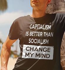 Capitalism Is Better Than Socialism - Change My Mind. Gildan Ultra Cotton T-Shirt. Black.  | Loyal Nine Apparel (LoyalNineApparel) Tags: 2amendment america ar10 ar15 comeandtakeit concealedcarry constitution godblessamerica gunfanatics gunlove guns gunsdaily gunslifestyle gunstagram igmilitia instastyle liberallunacy loyalnineapparel loyalnineclothes maga mensfashion menstyle pc pewpewandchill politicalcorrectness shootingrange sjw thegunlife thepewpewlife threepercent