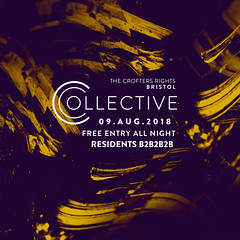 Collective Residents Session - Summer 2018 (LD PIX) Tags: collective bristol drumandbass drumbass drumnbass jungle crofters rights flyer design uk nightlife nightclub party rave soundsystem