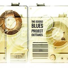 Outtakes (the ocioso blues project) Tags: outtakes soundart theociosobluesproject artedetapa diseñodeportada