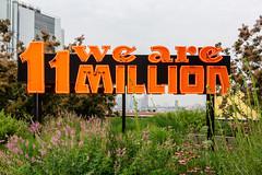 We Are 11 Million (Eridony (Instagram: eridony_prime)) Tags: newyorkcity newyorkcounty newyork nyc manhattan lowermanhattan westvillage meatpackingdistrict highline art public sign park
