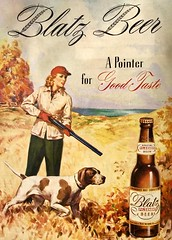 Hunting Beer (saltycotton) Tags: alcohol beer blatz hunting dog pointer animal pets theamericanlegionmagazine vintage magazine advertisement ad 1945 1940s