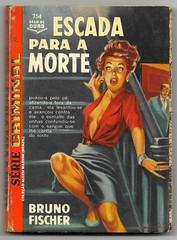 "1962 - Escada para a Morte / Stairway to Death - Bruno Fischer (""The Brazilian 8 Track Museum"") Tags: alceu massini vintage collection sexy cover pulp fiction noir novel tecnoprint ediouro"