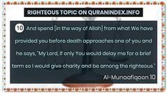 Browse Righteous Quran Topic on https://quranindex.info/search/righteous #Quran #Islam [63:10] (Quranindex.info) Tags: islam quran reciters surahs topics verses