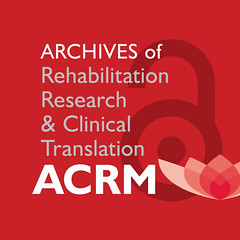 (SQUARE ART) Archives of Rehabilitation Research & Clinical Translation (ACRM-Rehabilitation) Tags: archivesofphysicalmedicinerehabilitation archivesofrehabilitationresearchclinicaltranslation rehabilitation rehabilitationtechnology rehabilitationresearch tbi braininjuryrehabilitation braininjury stroke strokerehabilitation strokerecovery sci scientificpaperposters symposia science spinalcordinjury neurodegenerativediseases neuroscience neurology neurodegenerative artsneuroscience acrm acrm|americancongressofrehabilitationmedicine scientificresearch scientificjournal openaccess research rehab painrehabilitation geriatric geriatricrehabilitation ped pediatricrehabilitation mil militaryva militaryveteransaffairsnetworkinggroup mayoclinic jeffreybasford complementaryintegrativerehabilitationmedicine lifestylemedicine limbrestoration limbrestorationrehabilitation lifestyle interdisciplinary interprofessional physicalmedicine physiciansandcliniciansnetworkinggroup technologyrehabilitation technologynetworkinggroup technology