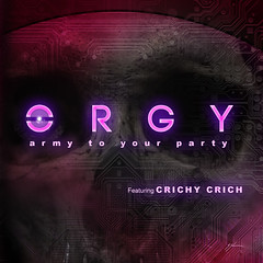 Army to Your Party by Orgy, Crichy Crich (Gabe Damage) Tags: puro total absoluto rock and roll 101 by gabe damage or arthur hates dream ghost