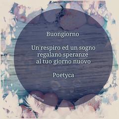🌸Buongiorno🌸 (Poetyca) Tags: featured image leparoleperdirlo buongiorno