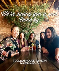Truman House Tavern Social Media shout outs. (torres21) Tags: truman house tavern san fernando