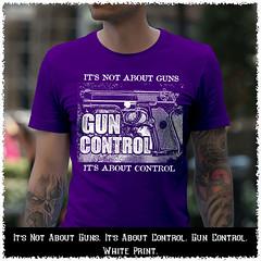 It's Not About Guns. It's About Control. Gun Control. White Print. Gildan Ultra Cotton T-Shirt. Purple.    Loyal Nine Apparel (LoyalNineApparel) Tags: 2a 2ndamendment 3 556 blackriflesmatter ccw comeandtakeit defendthe2nd firearm gun gunfanatics gunporn guns gunsdaily igguns igmilitia instastyle livefreeordie loyalnineapparel loyalnineclothes maga military nra progun rifle rifleholics shallnotbeinfringed style thepewpewlife weaponsdaily