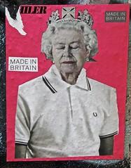 Made in Britain (William Young Fascinations) Tags: paris france queeneizabeth britain politics power monarchy royalty ruedénoyez belleville poster streetart urbanart wallart poloshirt