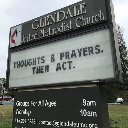 Thoughts and Prayers, Then Act  | Glendale United Methodist Church - Nashville Sign
