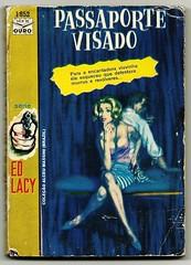 "1963 - Passaporte Visado / Visa to Death (original: The Best That Ever Did It) - Ed Lacy (""The Brazilian 8 Track Museum"") Tags: alceu massini vintage collection pulp fiction noir novel sexy cover ediouro edições de ouro"