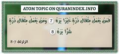 Browse Atom Quran Topic on https://quranindex.info/search/atom #Quran #Islam [99:7-8] (Quranindex.info) Tags: islam quran reciters surahs topics verses