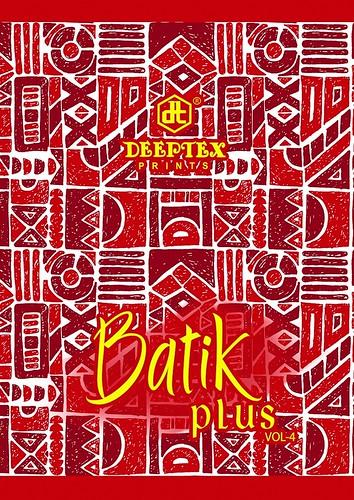 DEEPTEX PRINT BATIK PLUS VOL-4 WHOLE SALE PRISE IN SURAT