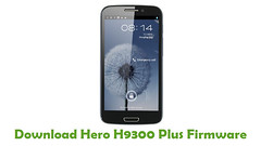 Hero H9300 Plus Firmware (AndroidRomFree.com) Tags: stock rom flash file firmware android