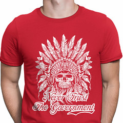 Never Trust the Government. Indian Skull T-Shirt. (Sons of Liberty Tees) Tags: americanpride apparel clothing colddeadhands conservative constitution country countryboy countrylife gunrights guns instagood instastyle livefreeordie menfashion mensfashion mensstyle menstyle menswear merica molonlabe murica pewpew pewpewpew progun shootingrange sonsoflibertytees southern tshirts threeper